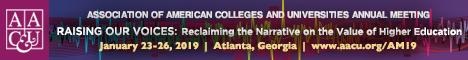 AAC&U 2019 Annual Meeting - Raising Our Voices: Reclaiming the Narrative on the Value of Higher Education January 23-26, 2019 (Banner Ad)