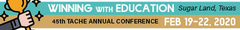 45th Annual TACHE Conference | Feb 19-22, 2020 (Banner Ad)